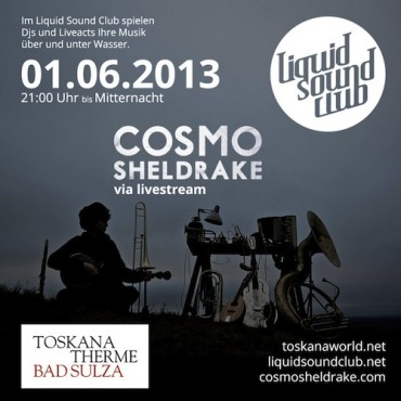 01.06.2013 – Liquid Sound Club – Cosmo Sheldrake in Bad Sulza