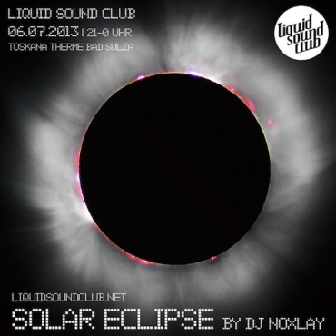06.07.2013 – Liquid Sound Club mit DJ Noxlay in Bad Sulza
