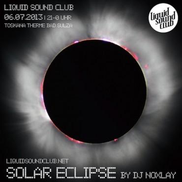 06.07.2013 – Liquid Sound Club mit DJ Noxlay in Bad Sulza