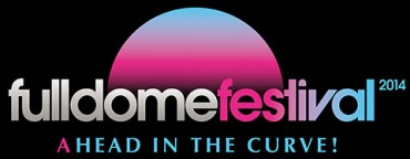Fulldome Festival 2014 – ahead in the curve