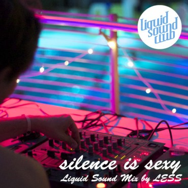 Silence is sexy Mix by Less