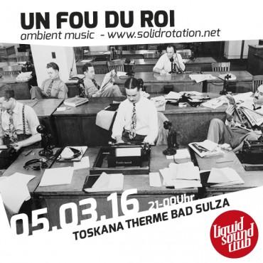 05.03.2016 – UN FOU DU ROI