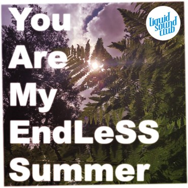 You are my endLESS Summer