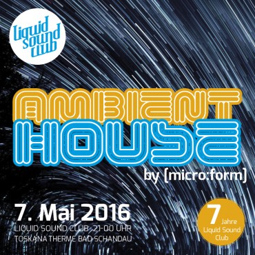 07.05.2016 – Ambient House