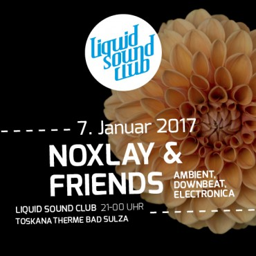 07.01.2017 – Noxlay & Friends