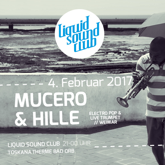 Mucer & Hille - Liquid Sound Club 02-2017 Bad Orb