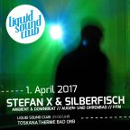 Liquid Sound Club - Stefan X - April 2017 - Bad Orb