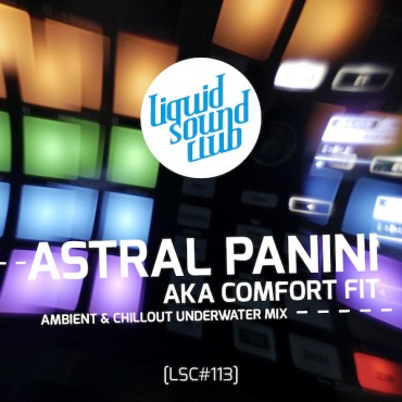 ASTRAL PANINI – Podcast [LSC#113]