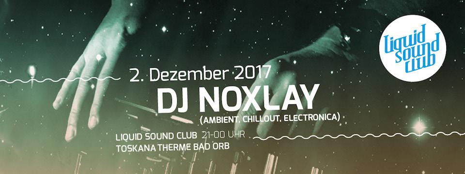 LSC 12 2017 Bad Orb DJ Noxlay