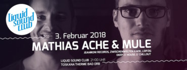 03.02.2018 – Mathias Ache & muLe