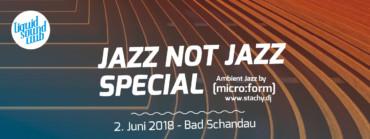 02.06.2018 – Jazz not Jazz Special