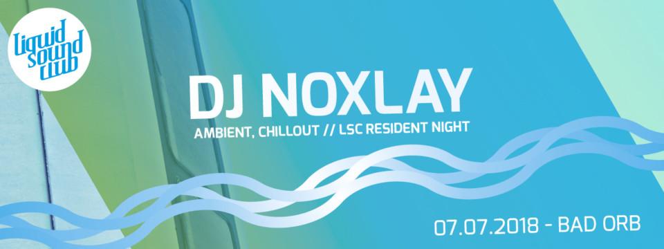 07.07.2018 – DJ Noxlay