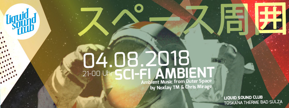 04.08.2018 – Sci-Fi Ambient