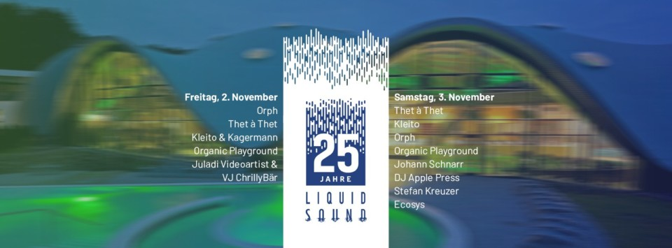 02.-04.11.2018 – Liquid Sound Festival in der Toskana Therme Bad Orb