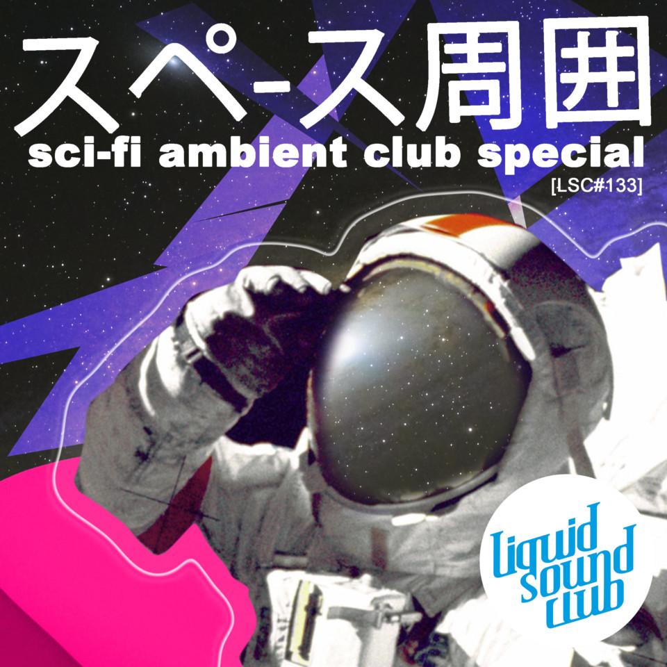Noxlay TM & Erfurter Electronics [LSC#133] – sci-fi ambient club special