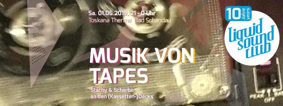 01.06.2019 – MUSIK VON TAPES