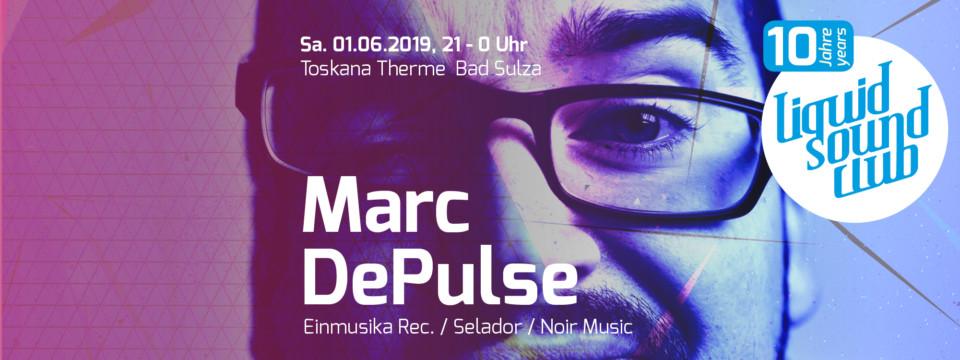 01.06.2019 – Marc DePulse