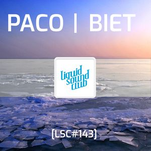[LSC#143] PACO | BIET – Save the chillout!