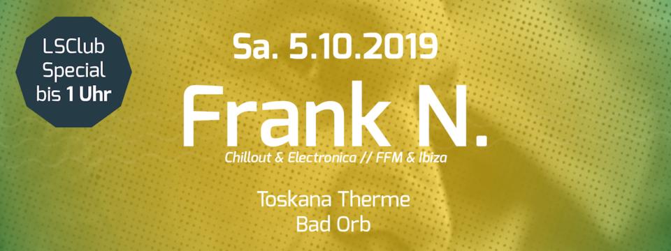 LSC Special 5.10.2019 mit Frank N. in Bad Orb