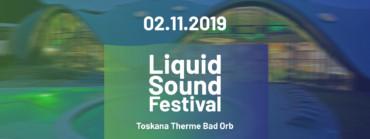 02.11.2019 – Liquid Sound Festival