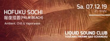 07.12.2019 – hofuku sochi 報復措置 (Palm Beach)
