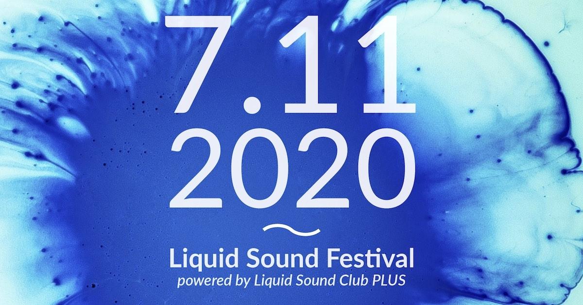 Liquid Sound Festival + Club 2020
